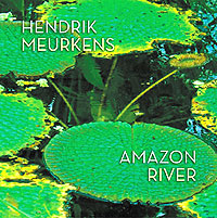 "Read ""Hendrik Meurkens: Amazon River"" reviewed by"